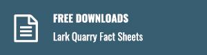 Lark Quarry Fact Sheets